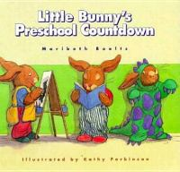 Little Bunny's Preschool Countdown