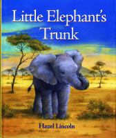 Little Elephant's Trunk