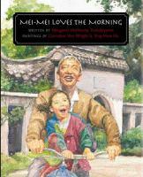Mei-Mei Loves the Morning