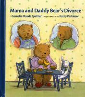 Mama and Daddy Bear's Divorce