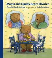 Mama And Daddy Bear's Divorce