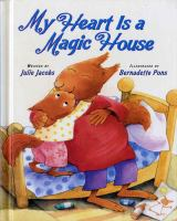My Heart Is A Magic House
