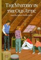 The Mystery in the Old Attic