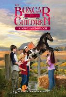 A Horse Named Dragon (The Boxcar Children Mysteries #114)