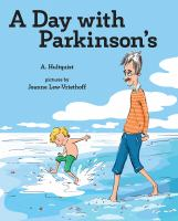 A Day With Parkinson's