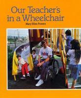 Our Teacher's in A Wheelchair