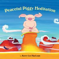 Image: Peaceful Piggy Meditation