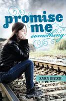 Promise Me Something