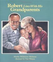 Robert Lives With His Grandparents
