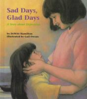 Sad Days, Glad Days