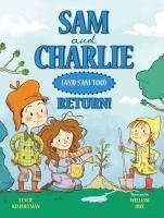 Sam and Charlie (and Sam Too) Return!