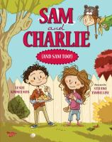 Sam & Charlie (and Sam Too!)