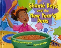 Shanté Keys and the New Year's Peas
