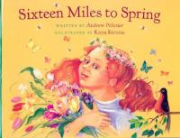 Sixteen Miles to Spring