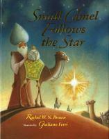 Small Camel Follows the Star