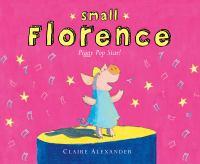 Small Florence, Piggy Pop Star!