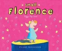 Small Florence, Piggy Pop Star!