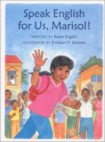 Speak English for Us, Marisol!