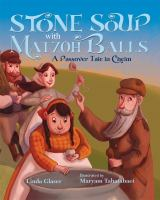 Stone Soup With Matzoh Balls