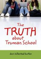 The Truth About Truman School