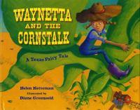 Waynetta and the Cornstalk