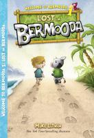 Lost In Bermooda #1