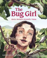 The Bug Girl