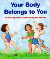 Your Body Belongs To You!