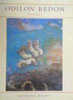 Odilon Redon :  Pastels