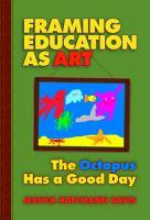 Framing Education as Art