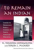 """""""To Remain An Indian"""""""