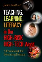 Teaching, Learning, Literacy in Our High-risk High-tech World