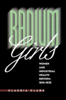 Radium Girls, Women and Industrial Health Reform