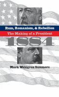 Rum, Romanism & Rebellion