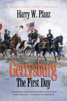 Gettysburg, the First Day