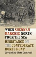 When Sherman Marched North From the Sea