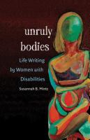 Unruly Bodies