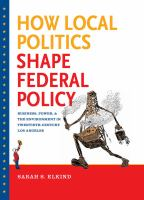 How Local Politics Shape Federal Policy