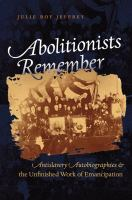 Abolitionists Remember