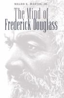 The Mind of Frederick Douglass
