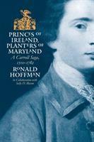 Princes of Ireland, Planters of Maryland