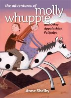 The Adventures of Molly Whuppie and Other Appalachian Folktales