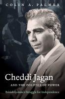 Cheddi Jagan and the Politics of Power