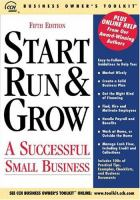 Start, Run & Grow A Successful Small Business