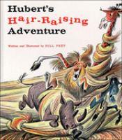 Hubert's Hair-raising Adventure