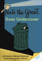 Nate The Great Goes Undercover (Bound For Schools & Libraries)