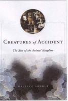 Creatures of Accident