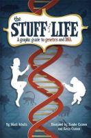 The Stuff of Life