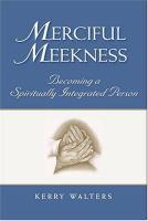 Merciful Meekness