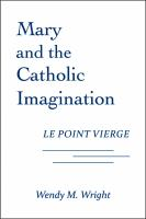 Mary and the Catholic Imagination